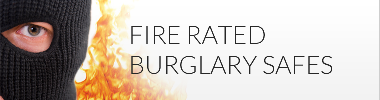 Fire Rated Burglary Safes